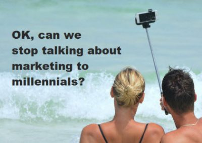 Can we stop talking about marketing to millennials?