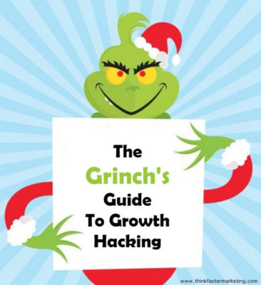 The grinch guide to growth hacking