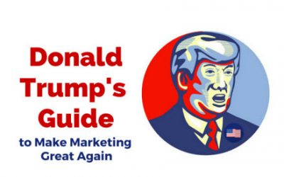Donald Trump on how to make marketing great again